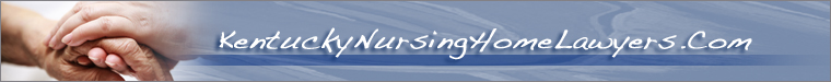 Kentucky Nursing Home Negligence Lawyers